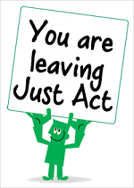 You are leaving Just Act